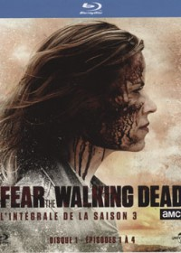 Fear the walking dead - saison 3
